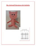 Pig: Animal/Literature Art Activity