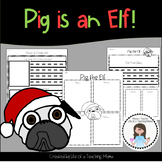 Pig the Elf - Reading & Writing Activities + Craft