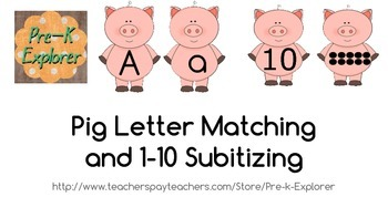 Pig Letter Matching and 1-10 Subitizing