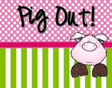 Pig Out!