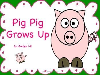 Pig Pig Grows Up