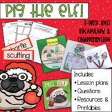Pig The Elf Literacy and Comprehension Activities | With o