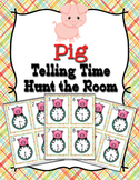 Pig Time to the Half Hour Hunt the Room