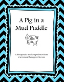 Pig in a Mud Puddle
