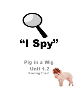 "Pig in a Wig 1.2 Reading Street ""I Spy"""