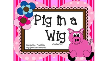 Pig in a Wig Homework - Scott Foresman