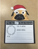 Pig the Elf Craft and Book Review - Holiday