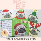 Pig the Elf Craftivity (Craft and Writing Activity)