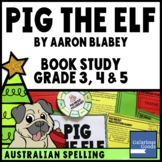 Pig the Elf by Aaron Blabey - Christmas Book Study for Yea