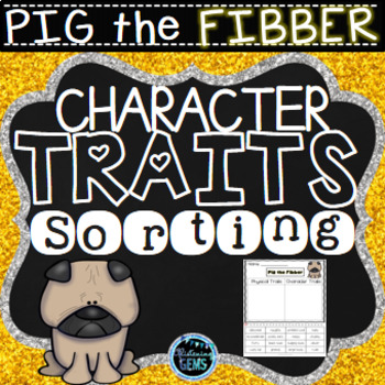 Pig the Fibber - Character Traits Sorting