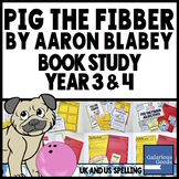 Pig the Fibber by Aaron Blabey - Picture Book Study