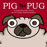 Pig the Pug: A Comprehension Scoot