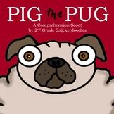 Pig the Pug: A Comprehension Scoot