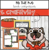 Pig the Pug l Book Companion l Craftivity