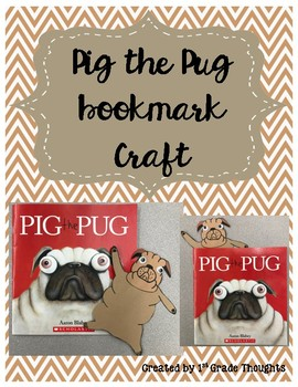 Pig the Pug Bookmark Craft