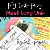 Pig the Pug Context Clue Unit - Distance Learning