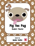 Pig the Pug Readers' Theater PACK