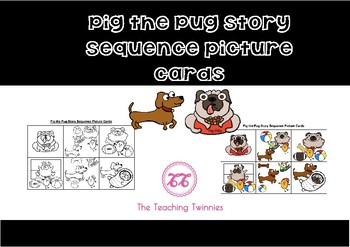 Pig the Pug Story Sequence Cards