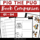 Pig the Pug by Aaron Blabey Graphic Organizer Companion Pack