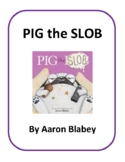 Pig the Slob - Write, Draw, Find