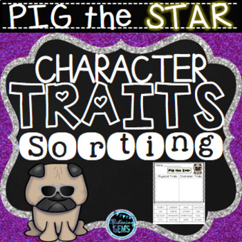 Pig the Star - Character Traits Sorting