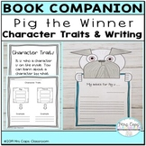 Pig the Winner Book Companion 2nd & 3rd Grade