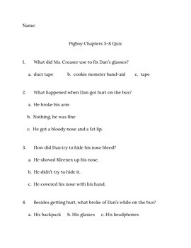 Pigboy by Vicki Grant Chapters 5-8 Quiz