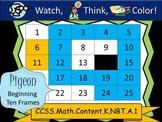Pigeon Beginning Ten Frames - Watch, Think, Color! CCSS.K.NBT.A.1
