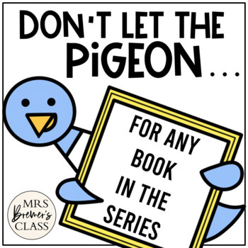 Pigeon Book Study for ANY Pigeon Series Book by Mo Willems