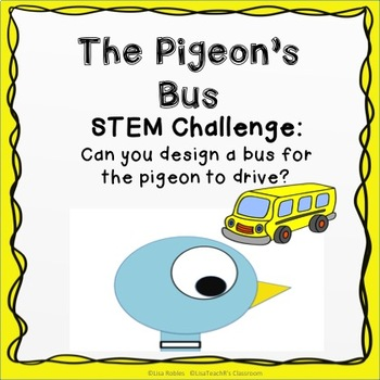Pigeon on the Bus: STEM Challenge -Design a Bus