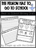 Pigeon Has to Go to School Back to School Writing Craft