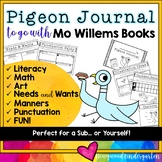 Pigeon Journal . Mo Willems Books: Literacy, Math, Sub Plans, Needs & Wants, etc