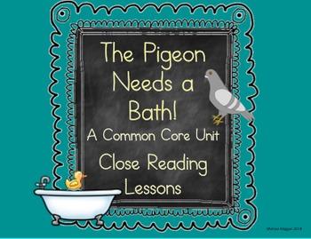 Pigeon Needs a Bath - A Common Core Unit (Close Reading)