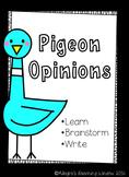 Pigeon Opinion Writing