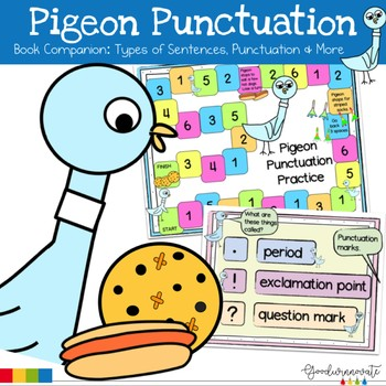 Pigeon Book Companion Punctuation,Types of Sentences, and more