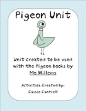 Pigeon Unit--Using Books by Mo Willems