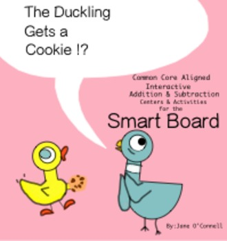 Duckling Gets a Cookie!?  Smart Board Centers & Minilessons