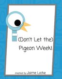 Pigeon Week: A mini unit based on Mo Willems' pigeon books
