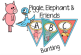 Pig, Elephant and Friends Bunting- Room Decor