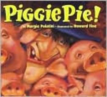 Piggie Pie by M. Palatini