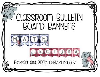 Elephant And Piggie Bulletin Boards Worksheets Teaching Resources Tpt