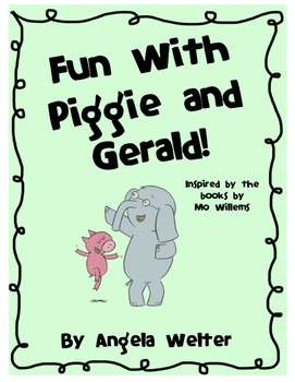 Piggie and Gerald - Literature Study and Literacy Centers