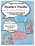 Piggie and Gerald-Mo Willems/Readers Theater
