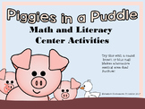 Piggies In a Puddle Math and Literacy Centers