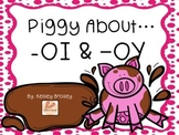 Piggy About -OI and -OY