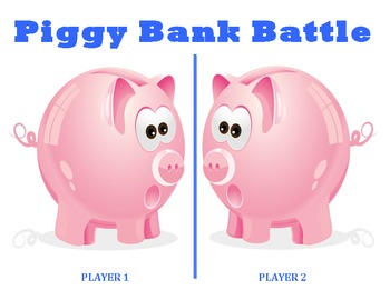 Piggy Bank Battle - A 2-Player Game to Practice Counting Coins