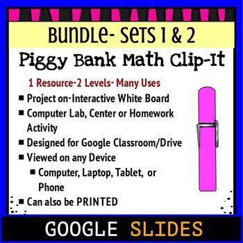 "Piggy Bank Clip It ""Bundle""- Google Classroom Digital Task Cards"