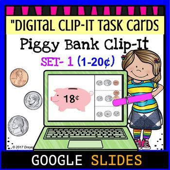 "Piggy Bank Clip It ""Set 1""- Google Classroom Digital Task Cards"