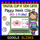 "Piggy Bank Clip It ""Set 1""- Google Classroom Digital Task Cards"