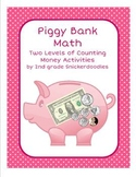 Piggy Bank Math: 2 Counting Money Activities